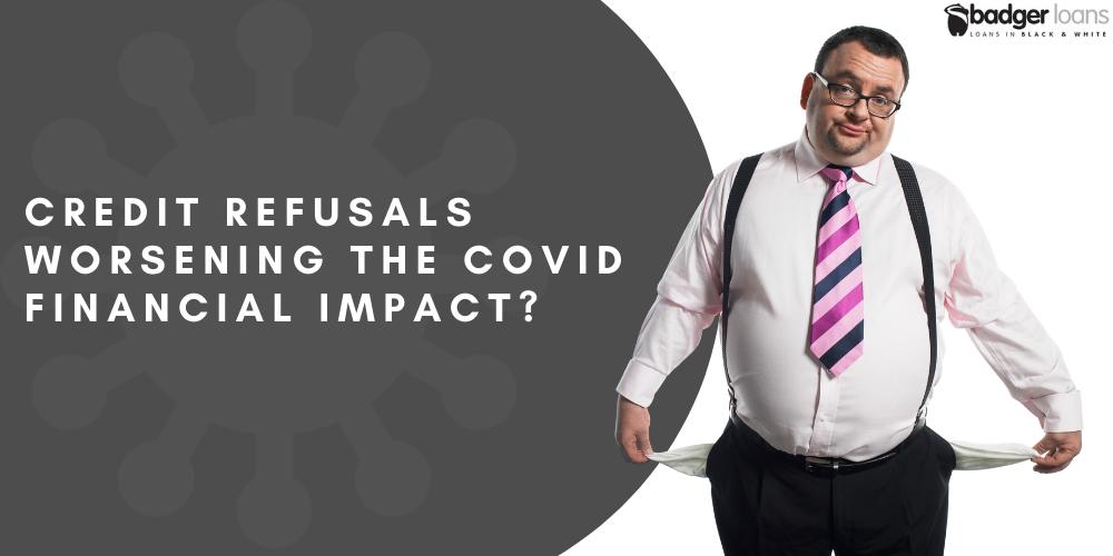 Credit refusals impact